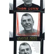 Selected Poems by Gunn, Thom; Kleinzahler, August, 9780374258597