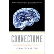 Connectome by Seung, Sebastian, 9780547678597