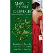 The Last Chance Christmas Ball by PUTNEY, MARY JOBEVERLEY, JO, 9781420138597