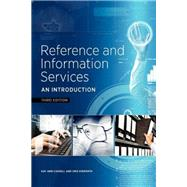 Reference and Information Services: An Introduction by Cassell, Kay Ann; Hiremath, Uma, 9781555708597