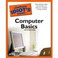 The Complete Idiot's Guide to Computer Basics, 5th Edition by Kraynak, Joe, 9781592578597