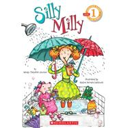 Scholastic Reader Level 1: Silly Milly by Lewison, Wendy Cheyette; Westcott, Nadine Bernard, 9780545068598