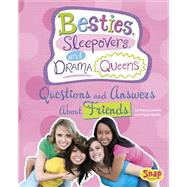Besties, Sleepovers, and Drama Queens by Loewen, Nancy; Skelley, Paula; Mora, Julissa, 9781491418598