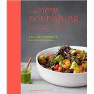 The New Nourishing by Vanderveldt, Leah, 9781849758598