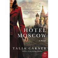 Hotel Moscow by Carner, Talia, 9780062388599