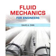 Fluid Mechanics for Engineers Plus MasteringEngineering -- Access Card Package by Chin, David A., 9780133808599