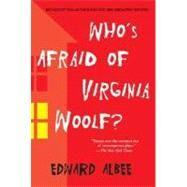 Who's Afraid of Virginia Woolf? by Albee, Edward, 9780451218599