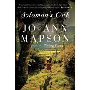 Solomon's Oak A Novel by Mapson, Jo-Ann, 9781620408599
