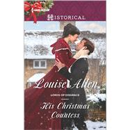 His Christmas Countess by Allen, Louise, 9780373298600
