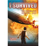 I Survived the Hindenburg Disaster, 1937 (I Survived #13) by Tarshis, Lauren, 9780545868600