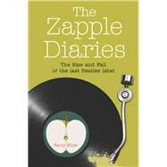The Zapple Diaries by Miles, Barry, 9780720618600