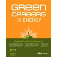 Green Careers in Energy by Peterson's, 9780768928600