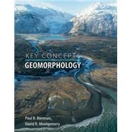 Key Concepts in Geomorphology by Bierman, Paul R.; Montgomery, David R., 9781429238601