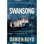 Swansong by Boyd, Damien, 9781477828601