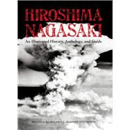 Hiroshima and Nagasaki by Bartlett, Magnus; O'Connor, Robert; Inglis, Sam (CON); Baily, George (CON), 9789622178601