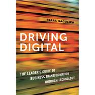 Driving Digital by Sacolick, Isaac, 9780814438602