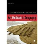 Key Methods in Geography by Clifford, Nicholas; Cope, Meghan; Gillespie, Thomas; French, Shaun, 9781446298602