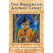 The Bohemian Animal Tarot by King, Scott Alexander; Mcleod, Sharon, 9781921878602