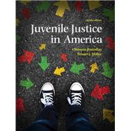 REVEL for Juvenile Justice In America -- Access Card by Bartollas, Clemens; Miller, Stuart J., Ph.D., 9780134438603