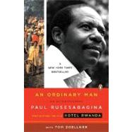 Ordinary Man : An Autobiography by Rusesabagina, Paul (Author); Zoellner, Tom (Author), 9780143038603