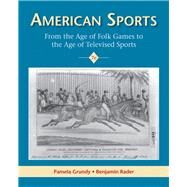 American Sports by Grundy; Pamela, 9780205888603
