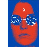 The Girls by Cline, Emma, 9780812998603