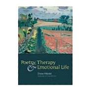 Poetry, Therapy And Emotional Life by Hedges,Diana;Hedges,Diana, 9781857758603