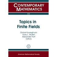 Topics in Finite Fields: 11th International Conference Finite Fields and Their Applications, July 22-26, 2013 Magdeburg, Germany