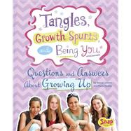 Tangles, Growth Spurts, and Being You by Loewen, Nancy; Mora, Julissa, 9781491418604