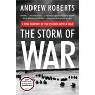 The Storm of War: A New History of the Second World War by Roberts, Andrew, 9780061228605