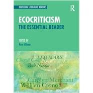 Ecocriticism: The Essential Reader by Hiltner; Ken, 9780415508605