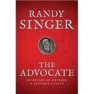 The Advocate by Singer, Randy, 9781414348605