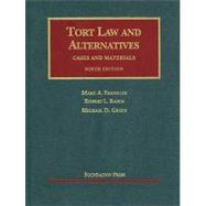 Tort Law and Alternatives, Cases and Materials by Franklin, 9781599418605