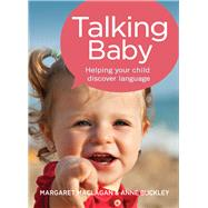 Talking Baby by Maclagan, Margaret; Buckley, Anne, 9781925048605