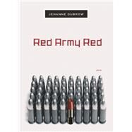 Red Army Red : Poems by Dubrow, Jehanne, 9780810128606