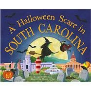 A Halloween Scare in South Carolina by James, Eric; La Ray, Marina, 9781492628606
