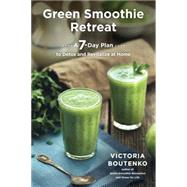 Green Smoothie Retreat by Boutenko, Victoria, 9781583948606