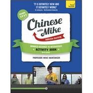 Learn Chinese with Mike Advanced Beginner to Intermediate Activity Book Seasons 3, 4 & 5 by Hainzinger, Mike, 9781444198607