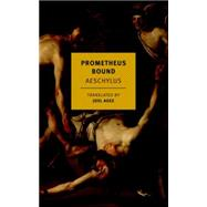 Prometheus Bound by AESCHYLUSAGEE, JOEL, 9781590178607