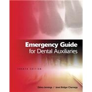 Emergency Guide for Dental Auxiliaries by Jennings, Debra; Chernega, Janet, 9781111138608