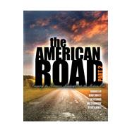 The American Road by Eller, Richard; Shuffett, Wendy Lynn; Strawbridge, Kirk; Howell, Jeff, 9781465288608