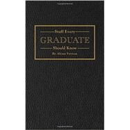 Stuff Every Graduate Should Know by Favreau, Alyssa, 9781594748608