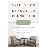 Skills for Effective Counseling by Sbanotto, Elisabeth A. Nesbit; Gingrich, Heather Davediuk; Gingrich, Fred C., 9780830828609