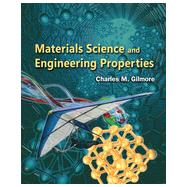 Materials Science and Engineering Properties by Gilmore, Charles, 9781111988609
