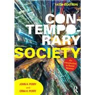Contemporary Society: An Introduction to Social Science by Perry; John, 9781138648609
