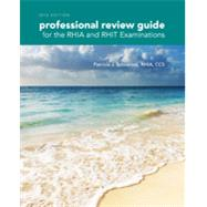 Professional Review Guide for the RHIA and RHIT Examinations, 2016 Edition includes Quizzing, 2 terms (12 months) Printed Access Card by Schnering, Patricia, 9781305648609