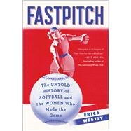 Fastpitch by Westly, Erica, 9781501118609