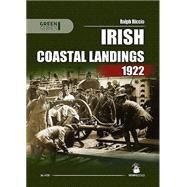 Irish Coastal Landings 1922 by Riccio, Ralph A., 9788363678609