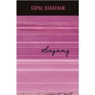 Sayang by Baratham, Gopal, 9789814328609