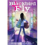 Blackbird Fly by Kelly, Erin Entrada; Peterschmidt, Betsy, 9780062238610